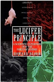 Принцип Люцифера, Говард Блум, The Lucifer Principle, Howard Bloom, этика